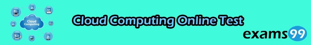 Cloud Computing Online Test