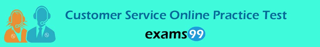 Customer Service Online Practice Test