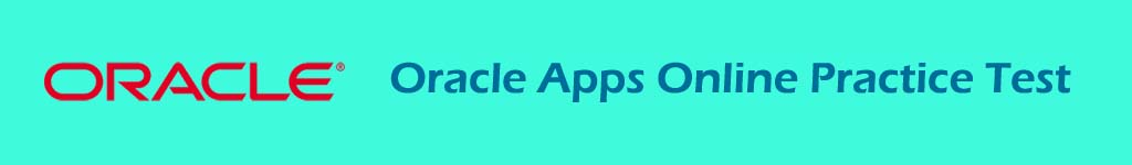 Oracle Apps Online Practice Test